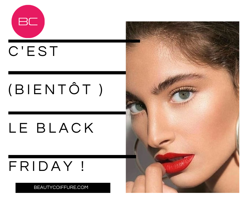 Le Black Friday de Beauty Coiffure