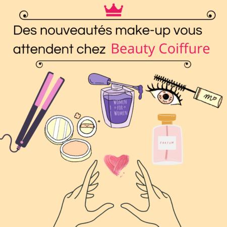 Nouveautés makeup chez Beauty Coiffure
