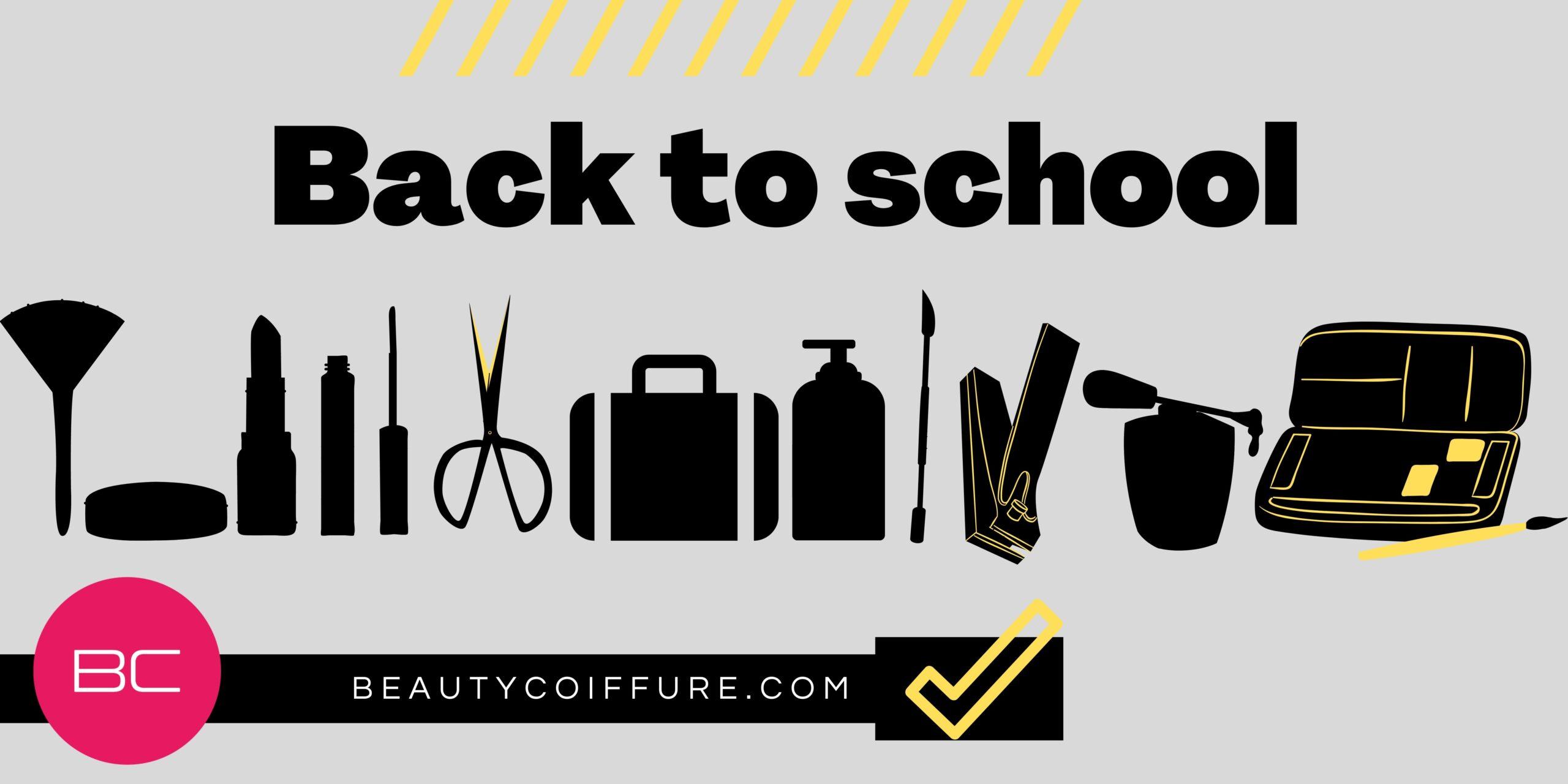 La sélection Back to school sur Beauty Coiffure